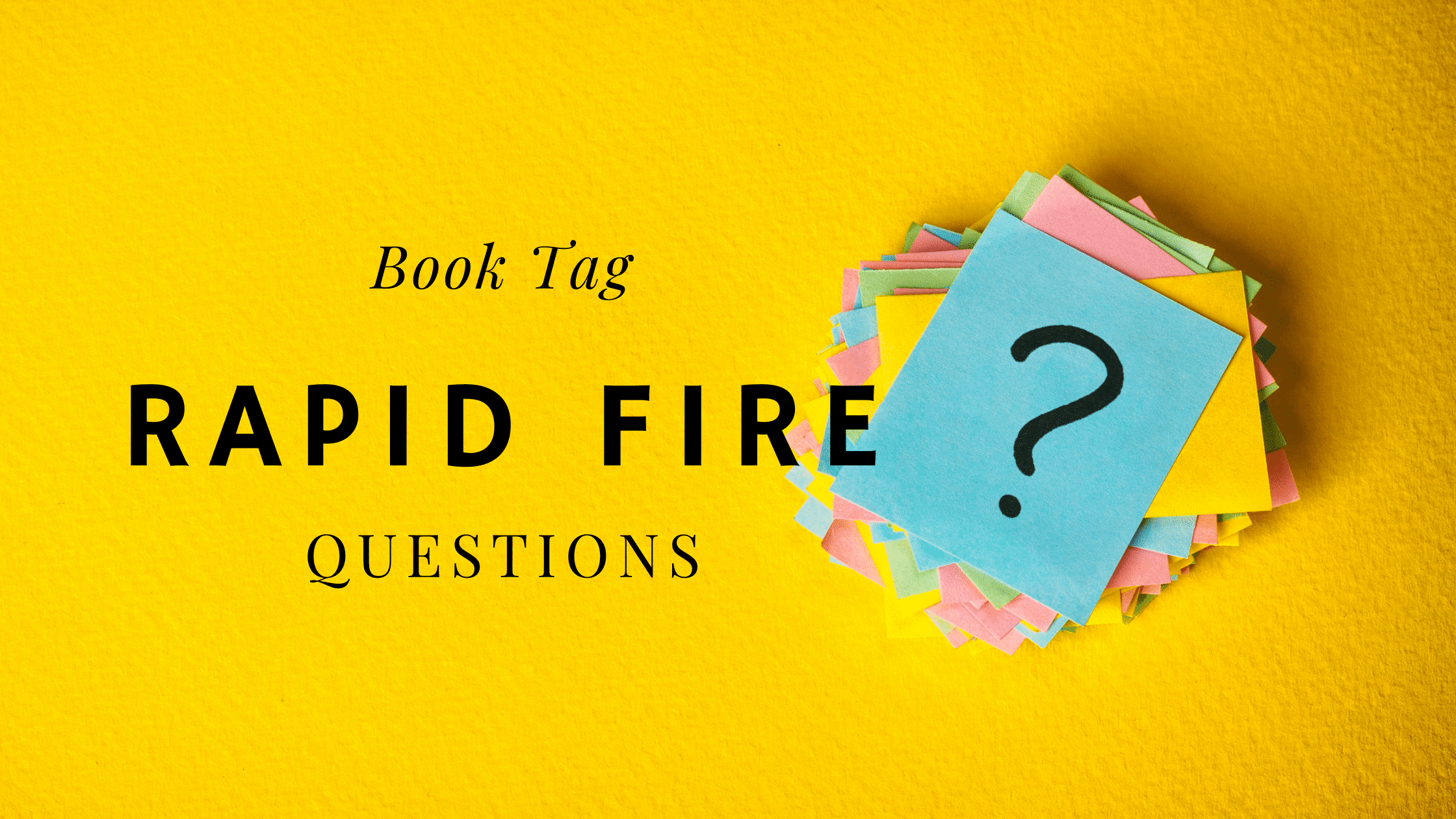 Rapid Fire Book Tag Feature Image